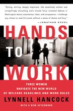Hands to Work Paperback  by LynNell Hancock