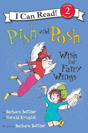 Pish and Posh Wish for Fairy Wings book image