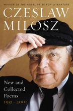 New and Collected Poems Paperback  by Czeslaw Milosz