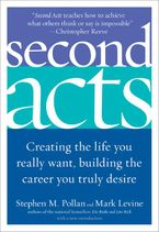 Second Acts Paperback  by Stephen M. Pollan