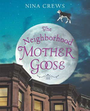 The Neighborhood Mother Goose book image