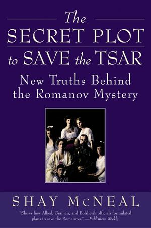 The Secret Plot to Save the Tsar book image