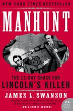 Manhunt Paperback  by James L. Swanson