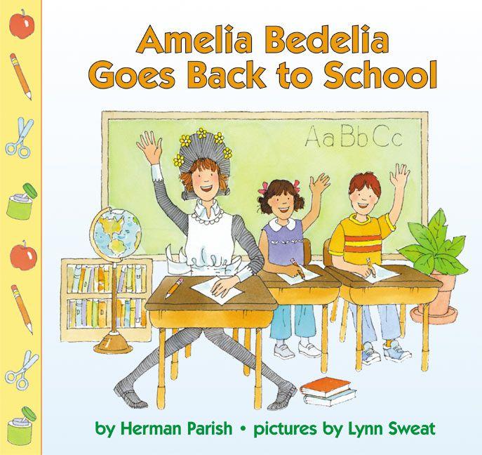 amelia bedelia goes back to school herman parish paperback