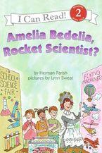 amelia-bedelia-rocket-scientist