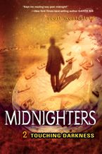 Midnighters #2: Touching Darkness Hardcover  by Scott Westerfeld