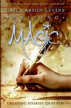Writing Magic Hardcover  by Gail Carson Levine
