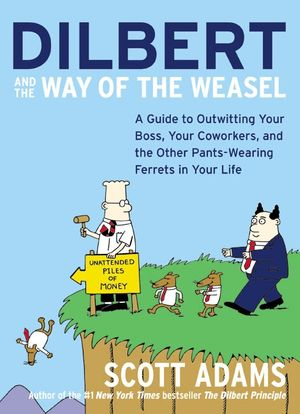 Dilbert and the Way of the Weasel book image