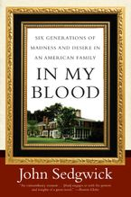 In My Blood Paperback  by John Sedgwick