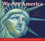We Are America Hardcover  by Walter Dean Myers