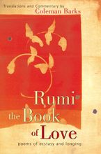 Rumi: The Book of Love Hardcover  by Coleman Barks