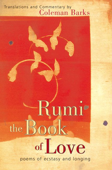 Rumi The Book Of Love Coleman Barks Hardcover