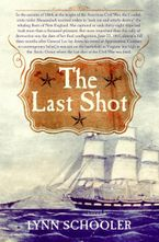 The Last Shot Paperback  by Lynn Schooler