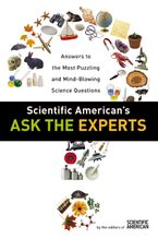 scientific-americans-ask-the-experts