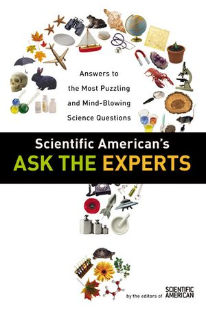 Scientific American's Ask the Experts book image
