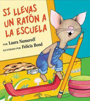 Si llevas un ratón a la escuela book image