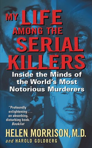 My Life Among the Serial Killers book image