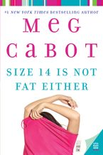 Size 14 Is Not Fat Either Paperback  by Meg Cabot