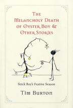 Melancholy Death of Oyster Boy, The-Holiday Ed.
