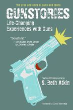 Gunstories Paperback  by S. Beth Atkin