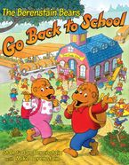 The Berenstain Bears Go Back to School Hardcover  by Jan Berenstain