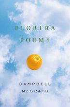 Florida Poems Paperback  by Campbell McGrath