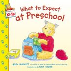 What to Expect at Preschool Paperback  by Heidi Murkoff