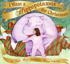 i-want-a-hippopotamus-for-christmas