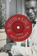 Driving the King Hardcover  by Ravi Howard