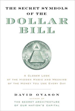 The Secret Symbols of the Dollar Bill book image
