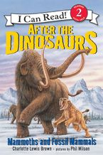 After the Dinosaurs Paperback  by Charlotte Lewis Brown
