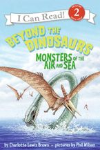 Beyond the Dinosaurs Paperback  by Charlotte Lewis Brown