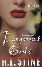 Dangerous Girls Paperback  by R.L. Stine