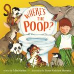 Where's the Poop? Paperback  by Julie Markes