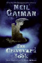 The Graveyard Book Hardcover  by Neil Gaiman