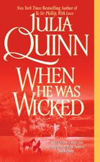 When He Was Wicked Paperback  by Julia Quinn