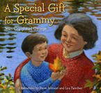 A Special Gift for Grammy Hardcover  by Jean Craighead George