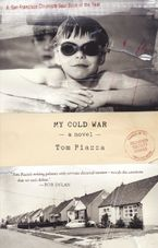 My Cold War Paperback  by Tom Piazza