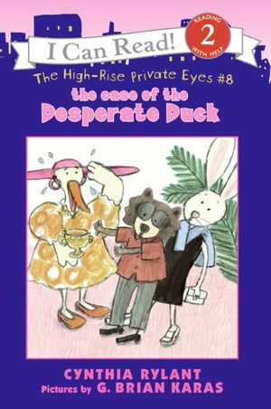 The High-Rise Private Eyes #8: The Case of the Desperate Duck book image