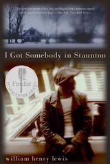 I Got Somebody in Staunton