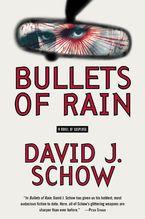 Bullets of Rain