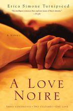 A Love Noire Paperback  by Erica Simone Turnipseed