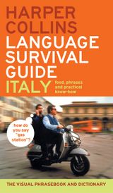 HarperCollins Language Survival Guide: Italy