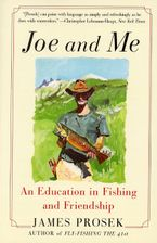 Joe and Me Paperback  by James Prosek