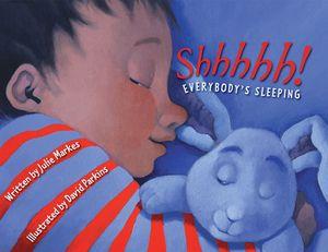 Shhhhh! Everybody's Sleeping book image