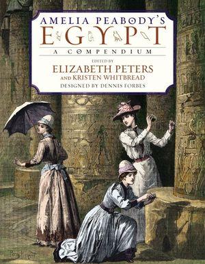 Amelia Peabody's Egypt book image