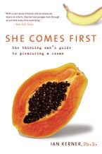 She Comes First Paperback  by Ian Kerner