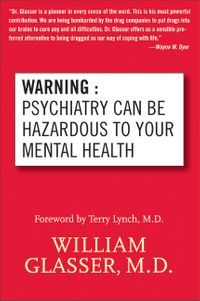 warning-psychiatry-can-be-hazardous-to-your-mental-health