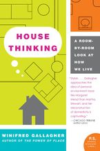 House Thinking Paperback  by Winifred Gallagher