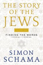the-story-of-the-jews-volume-one